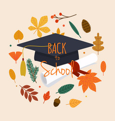 back to school with graduation cap diploma and vector image