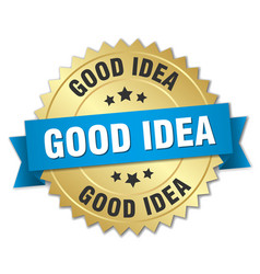Good idea 3d gold badge with blue ribbon vector