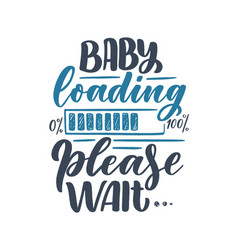 hand drawn lettering pregnancy quote maternity vector image