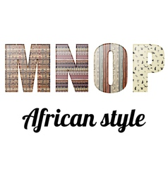 Letters of the alphabet African texture vector