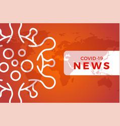 Breaking news headline banner covid-19 or vector