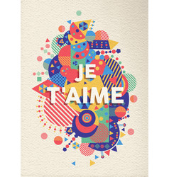 i love you text quote greeting card in french vector image