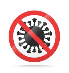 covid19-19 ban sign stop novel coronavirus outbrea vector image