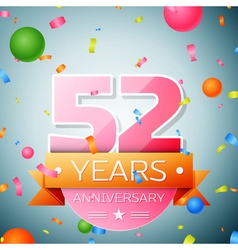 Fifty two years anniversary celebration background vector image