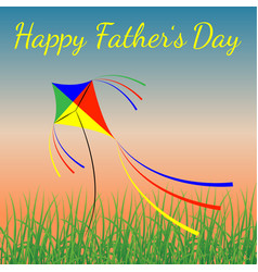 Happy fathers day evening sky grass kite flying vector
