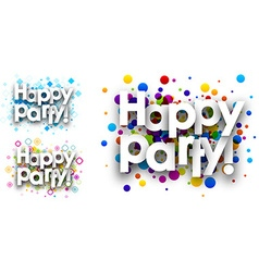 Happy party colour backgrounds vector