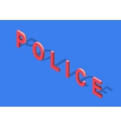 Isometric 3D Police Text vector image