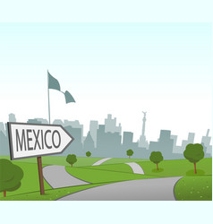 road to mexico city vector image vector image