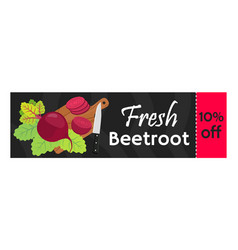 beetroot sale - organic vegetarian nutrition vector image