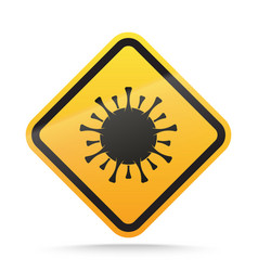 Coronavirus warning and attention sign covid-19 vector