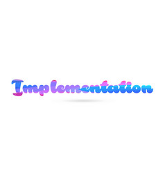 Implementation pink blue color word text logo icon vector