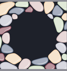round frame with sea pebbles on black background vector image