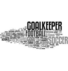 goalkeeper word cloud concept vector image vector image