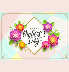 happy mothers day - greeting card vector image