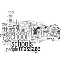 How to choose a good massage therapy school vector