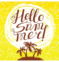 Hello summer lettering and tropical island vector image