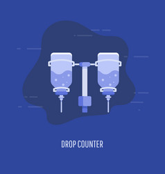 medical drop counter in flat style vector image