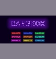 Neon name of bangkok city vector