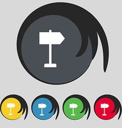 Signpost icon sign Symbol on five colored buttons vector