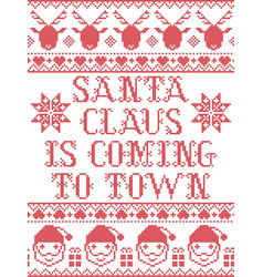santa claus is coming to town scandinavian vector image