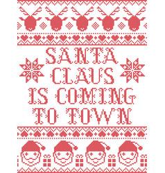 Santa claus is coming to town scandinavian vector