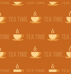 steaming tea cup and text seamless pattern vector image