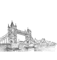 Hand Drawn sketch of Tower Bridge London UK vect vector image