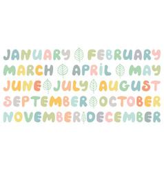 handwritten names of months cute doodle set vector image