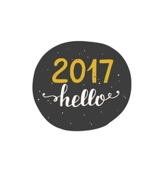 Hello 2017 label sticker isolated on white vector image
