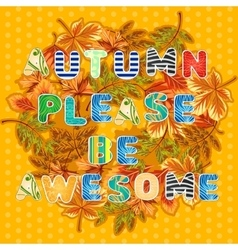Autumn card with wreath of leaves and wishes vector