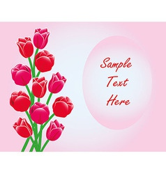 Red Tulips Frame Card With Text vector image vector image