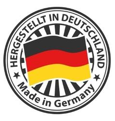 Sign made in germany hergestellt in deutschland vector