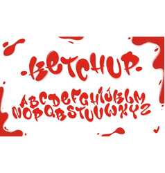 tomato ketchup font set with reds drops isolated vector image vector image