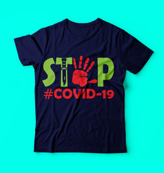 Covid 19stope covid 19 best colour tshirt vector