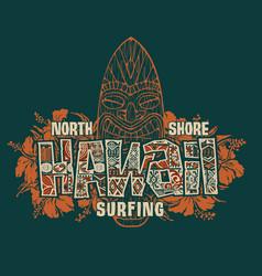 Tribal hawaii hibiscus flowers and tiki surfboard vector