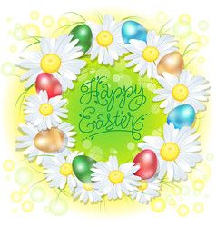 happy easter card eggs and chamomiles vector image