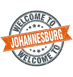 Welcome to Johannesburg orange round ribbon stamp vector