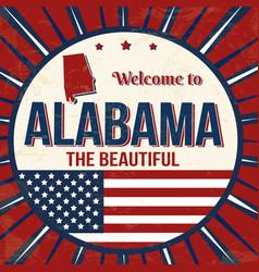 Welcome to alabama vintage grunge poster vector