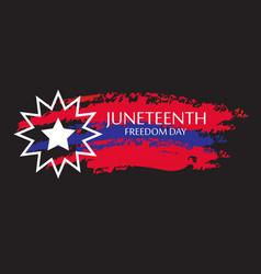 Juneteenth freedom day june 19 1865 design of vector