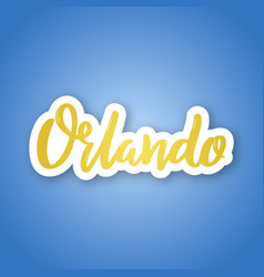 orlando - hand drawn lettering name usa city vector image