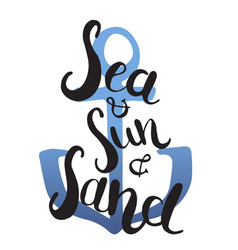 Quote typography - sea sun sand vector