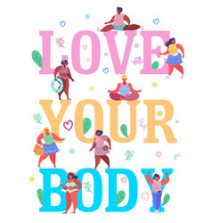 Love your body typography banner template vector
