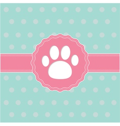 Pink ribbon and label with paw print Card vector image