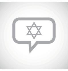 Star of David grey message vector