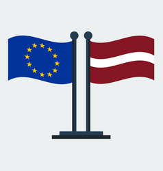 flag of latvia and european unionflag stand vector image