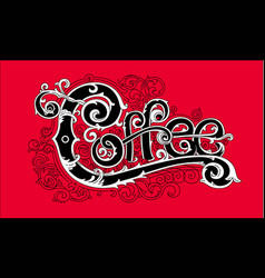 vintage coffee logo stylish graphic lettering vector image