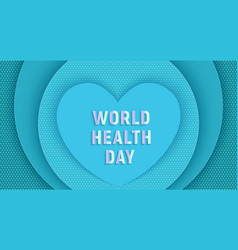 world health day papercut heart on blue vector image