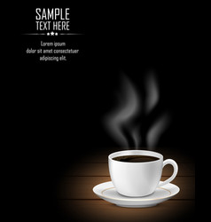 cup of coffee and smoke on dark wooden table vector image