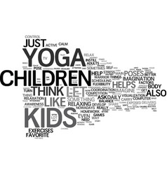 yoga for children and kids text background word vector image