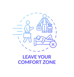 Leave your comfort zone blue gradient concept icon vector